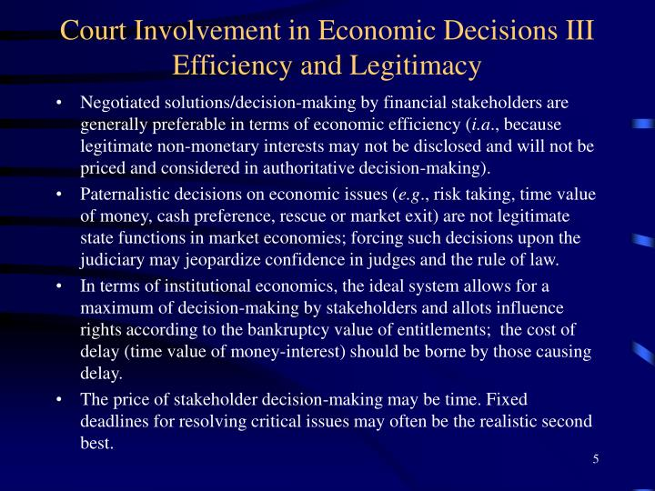 Court Involvement in Economic Decisions III