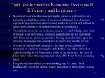 court involvement in economic decisions iii efficiency and legitimacy