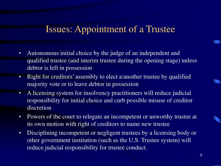 Issues: Appointment of a Trustee