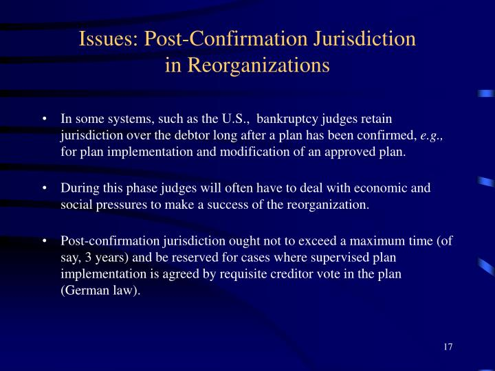 Issues: Post-Confirmation Jurisdiction