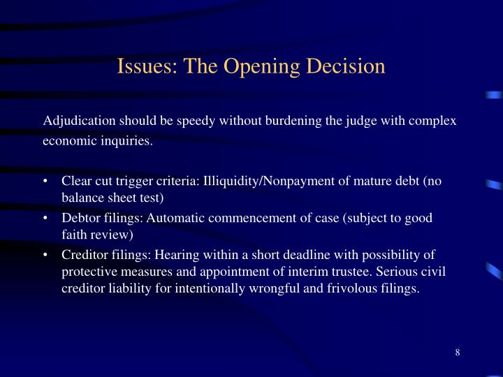 Issues: The Opening Decision