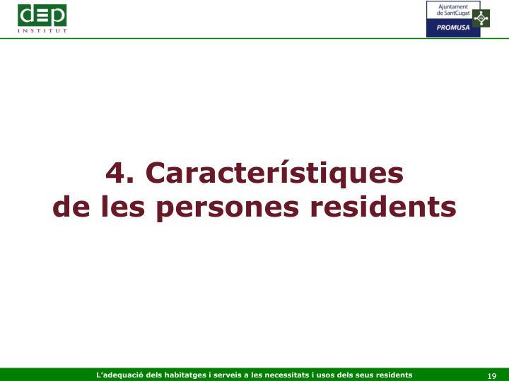 4. Característiques