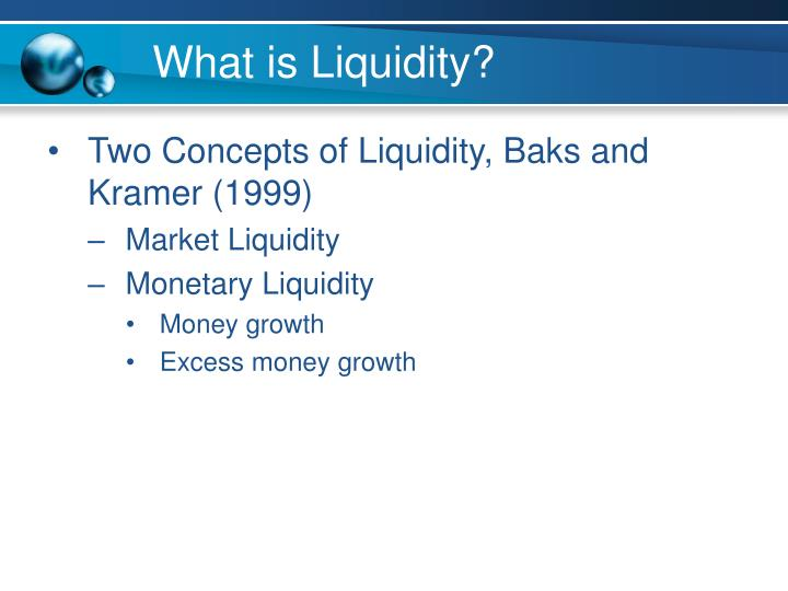 What is Liquidity?