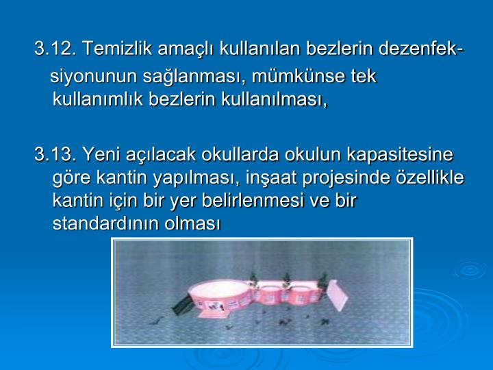 3.12. Temizlik amaçlı kullanılan bezlerin dezenfek-