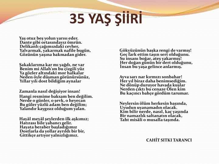 35 YAŞ ŞİİRİ