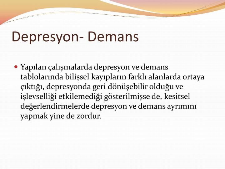 Depresyon- Demans
