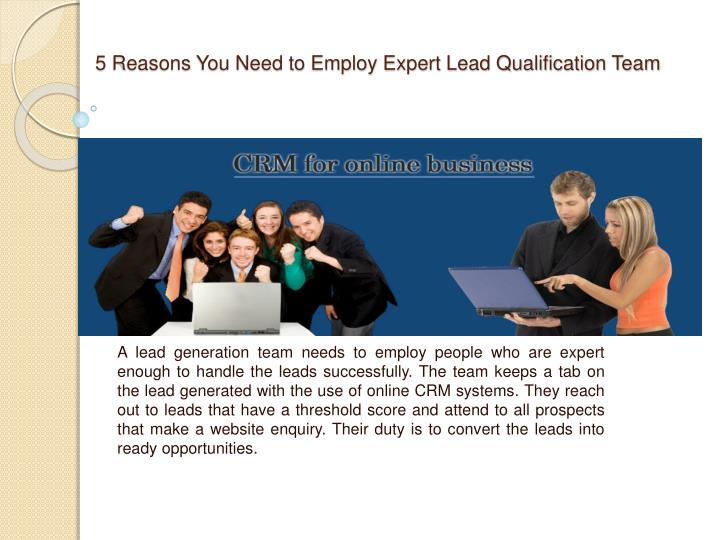 5 Reasons You Need to Employ Expert Lead Qualification Team