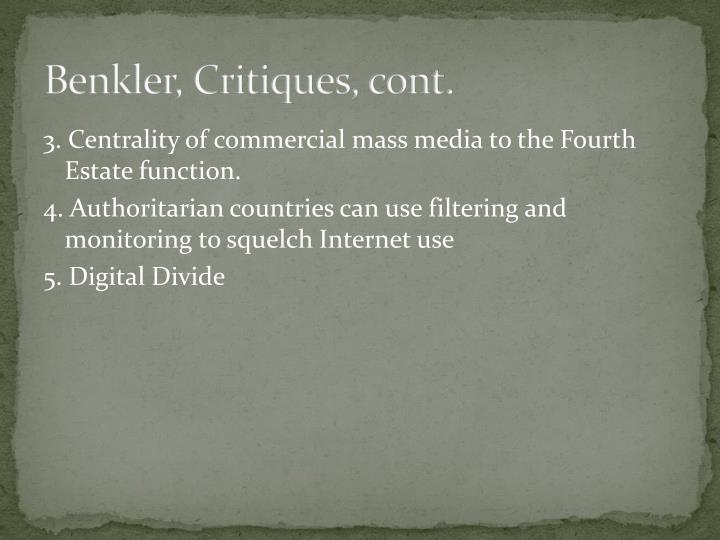 Benkler, Critiques, cont.