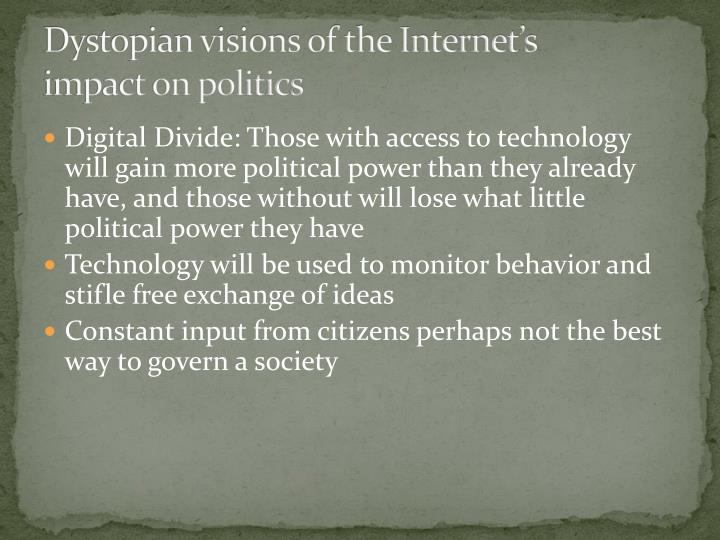 Dystopian visions of the Internet's