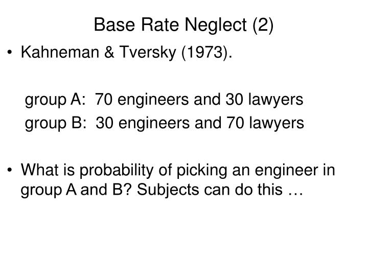Base Rate Neglect (2)