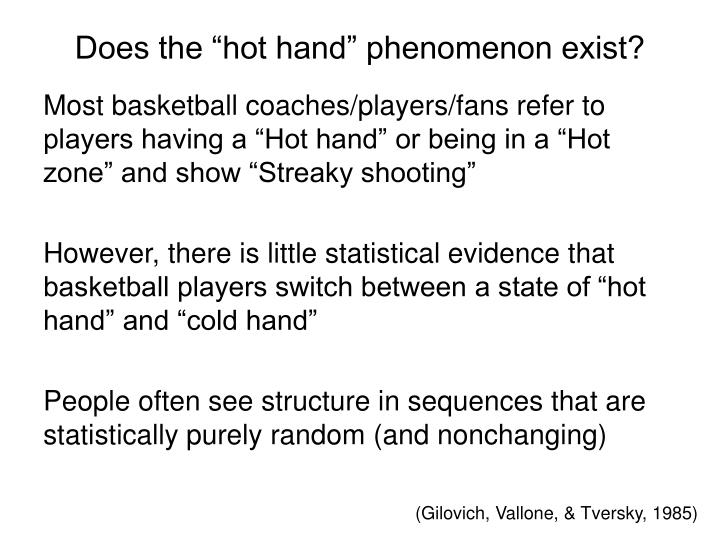 "Does the ""hot hand"" phenomenon exist?"
