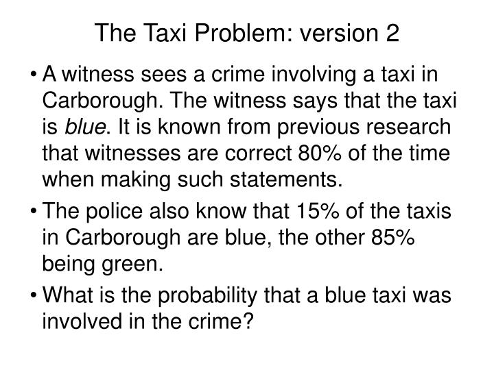 The Taxi Problem: version 2