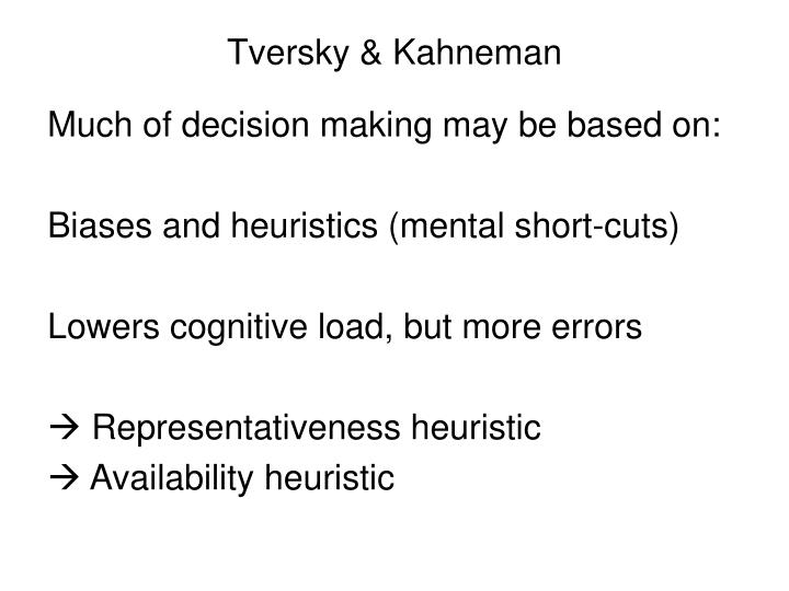 Tversky & Kahneman