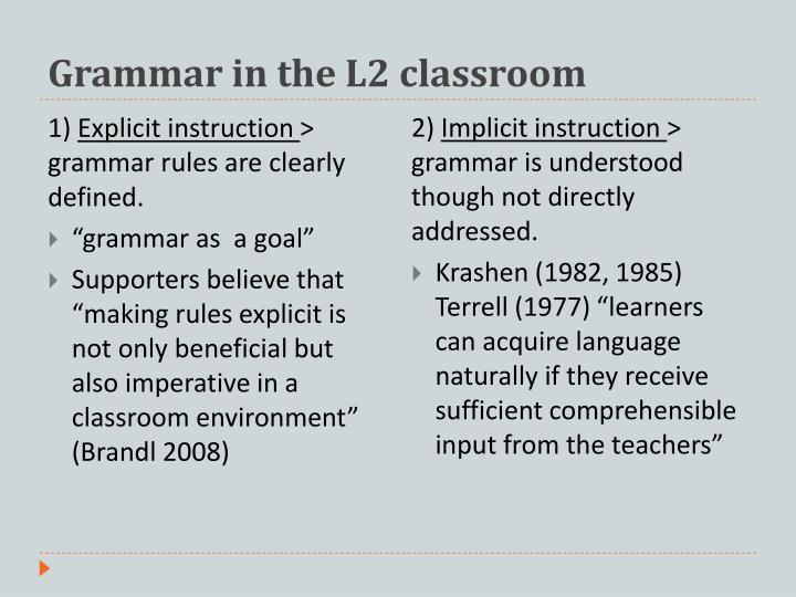 Grammar in the L2 classroom
