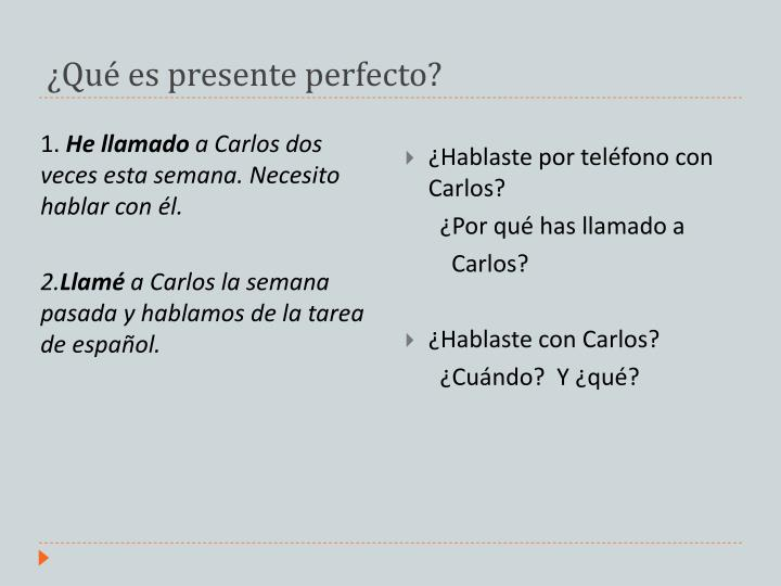 ¿Qué es presente perfecto?