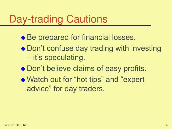 Day-trading Cautions