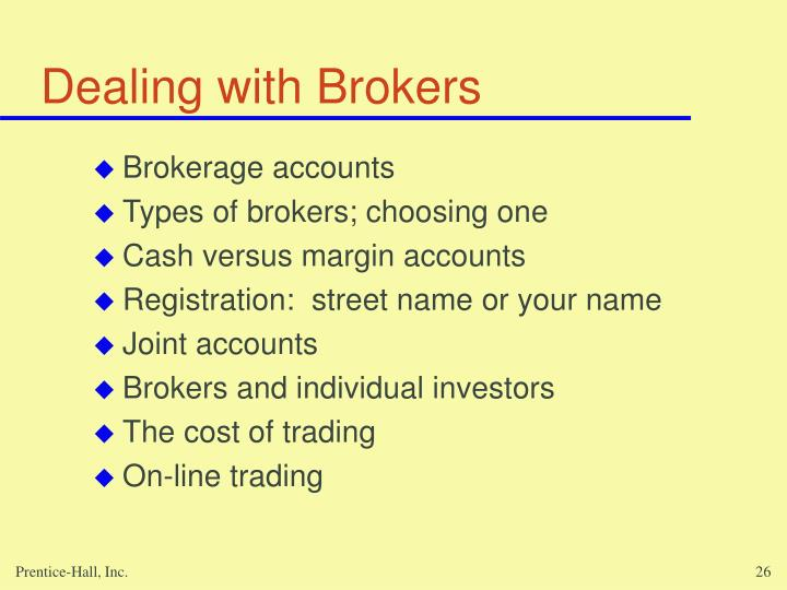 Dealing with Brokers