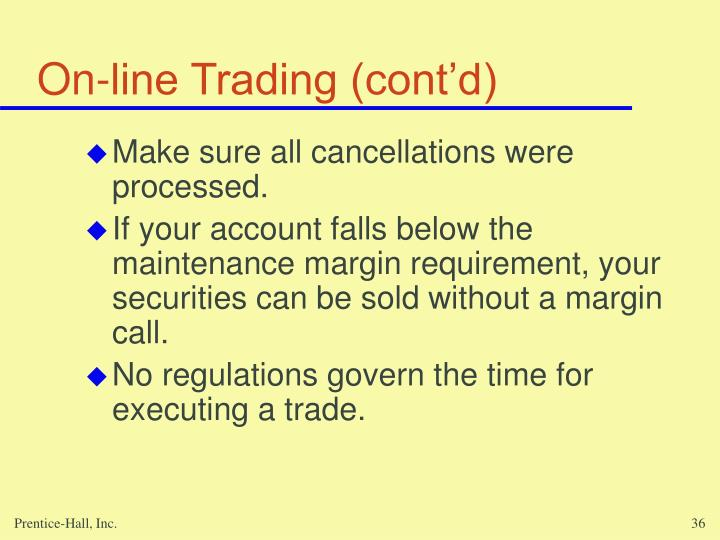 On-line Trading (cont'd)
