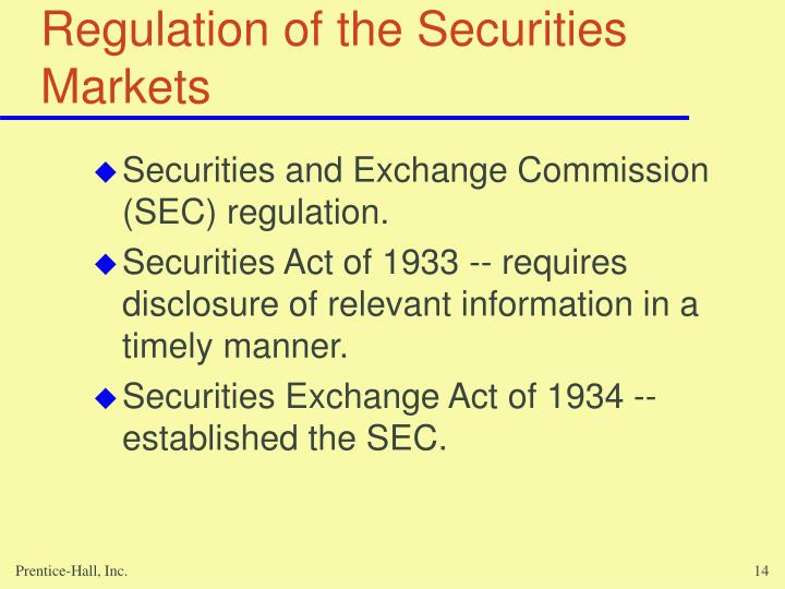 Regulation of the Securities Markets