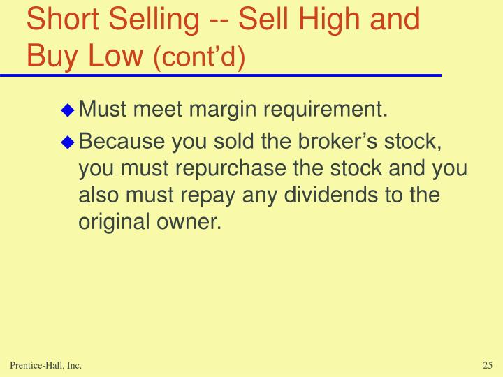 Short Selling -- Sell High and Buy Low