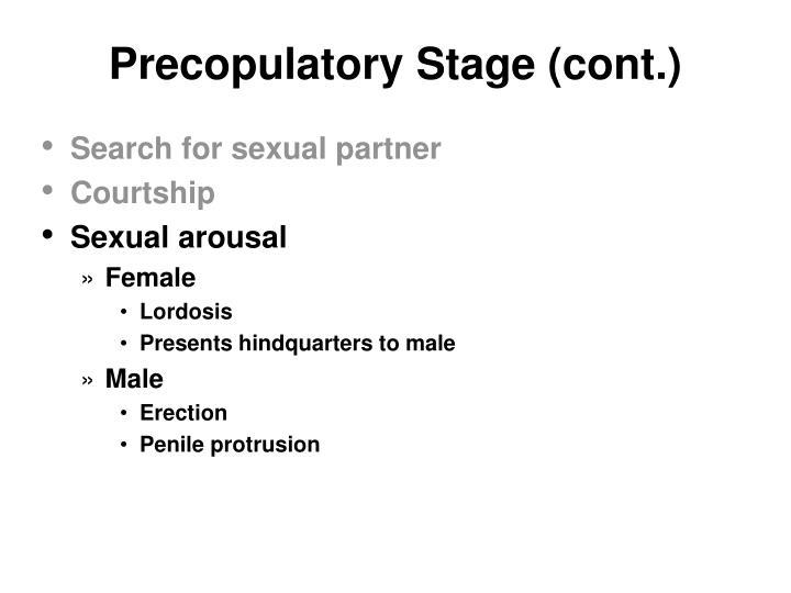 Precopulatory Stage (cont.)