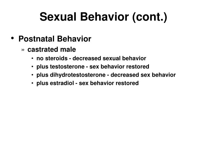 Sexual Behavior (cont.)