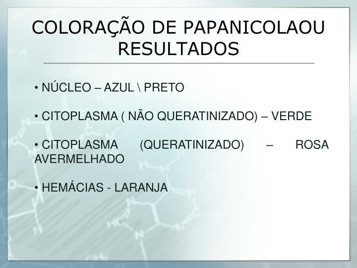 COLORAÇÃO DE PAPANICOLAOU