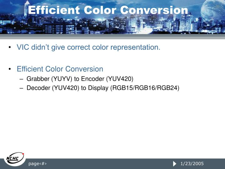 Efficient Color Conversion
