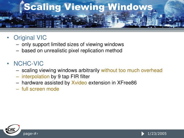 Scaling Viewing Windows