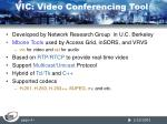 vic vi deo conferencing t ool