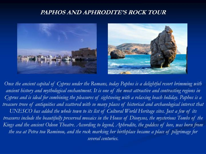 PAPHOS AND APHRODITE'S ROCK TOUR
