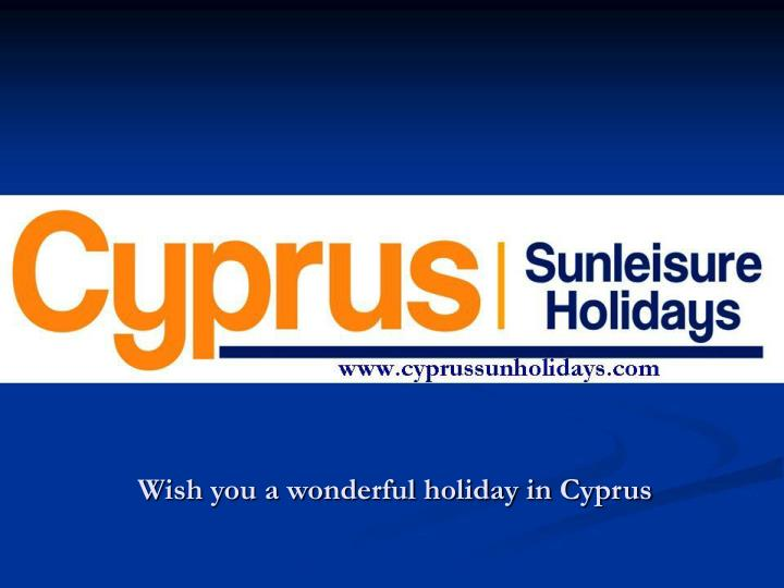 Wish you a wonderful holiday in Cyprus