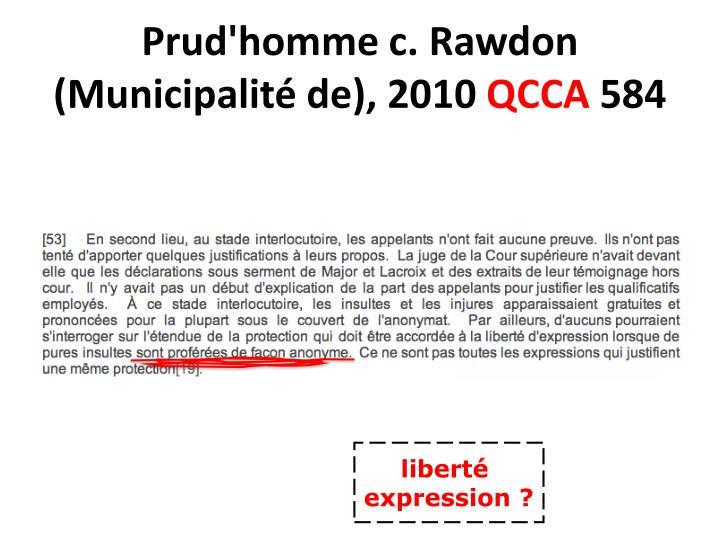 Prud'homme c. Rawdon (Municipalité de), 2010