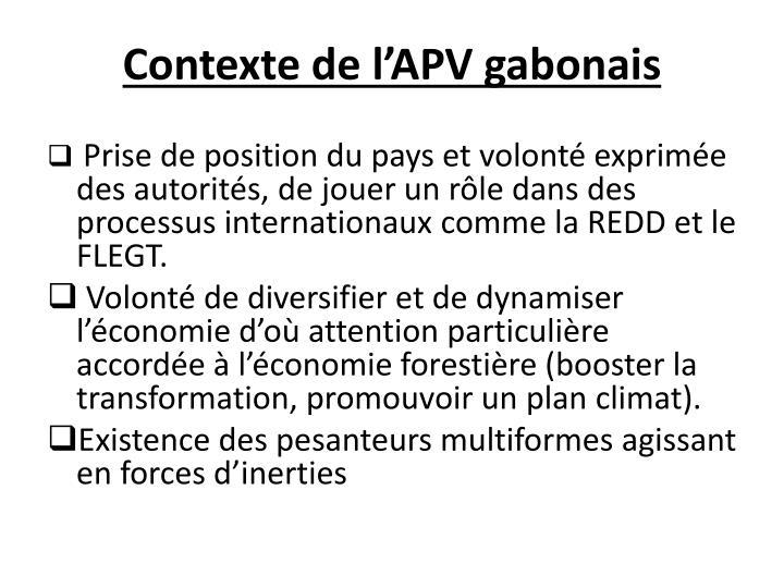 Contexte de l'APV gabonais