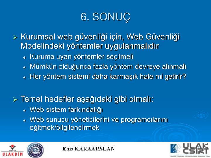6. SONUÇ