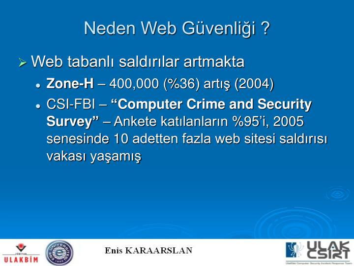 Neden Web Güvenliği ?