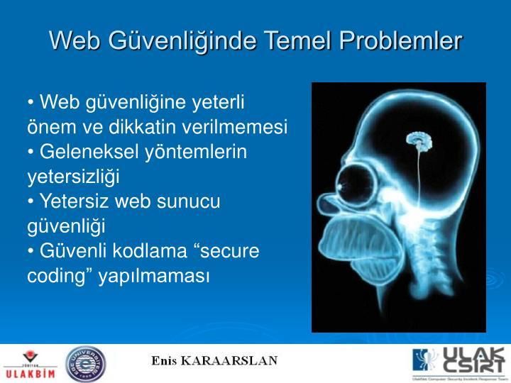 Web Güvenliğinde Temel Problemler