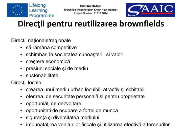 Direcţii pentru reutilizarea brownfields