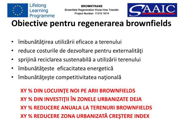 Obiective pentru regenerarea brownfields