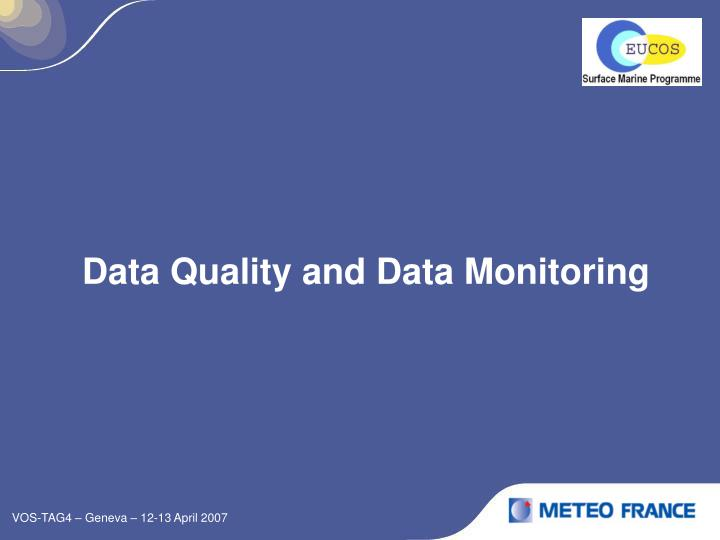 Data Quality and Data Monitoring