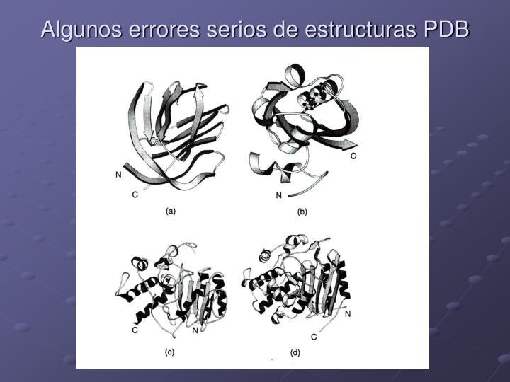 Algunos errores serios de estructuras PDB