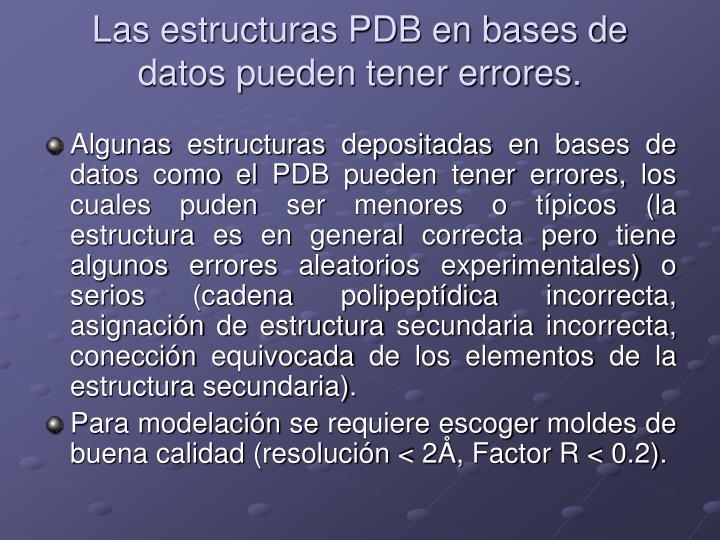 Las estructuras PDB en bases de datos pueden tener errores.