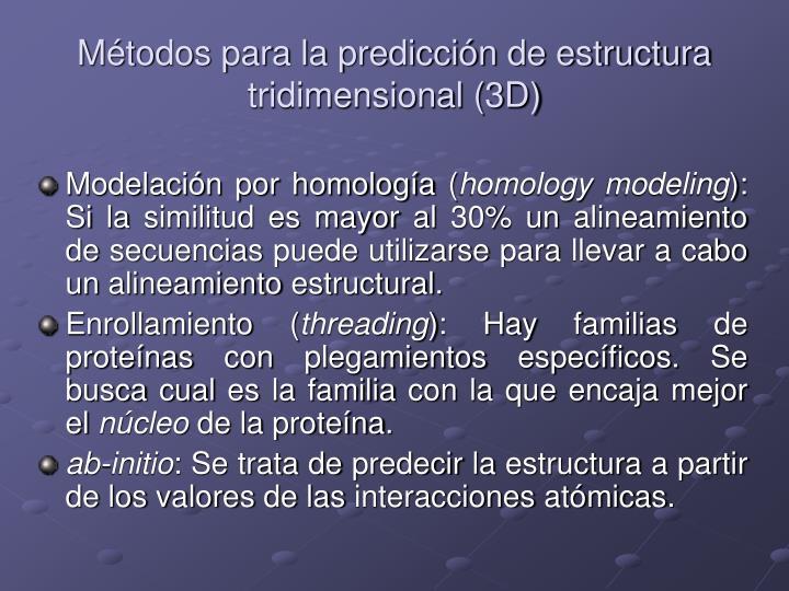 Métodos para la predicción de estructura tridimensional (3D)