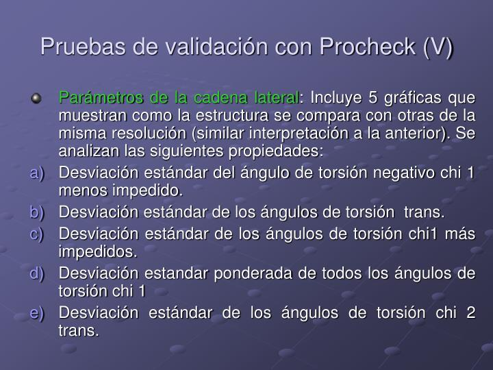 Pruebas de validación con Procheck (V)