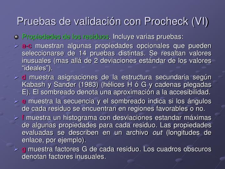 Pruebas de validación con Procheck (VI)