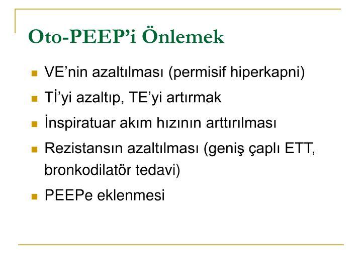 Oto-PEEP'i Önlemek