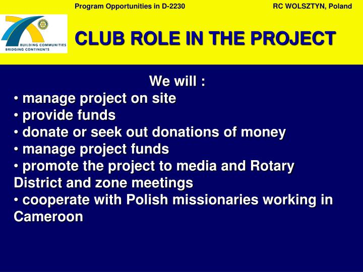 CLUB ROLE IN THE PROJECT