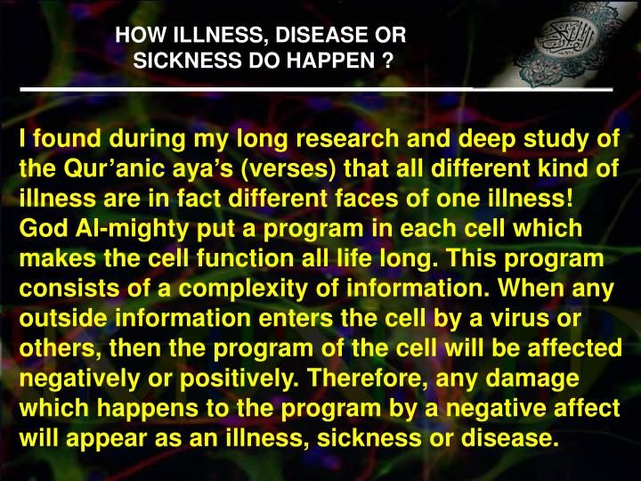 HOW ILLNESS, DISEASE OR