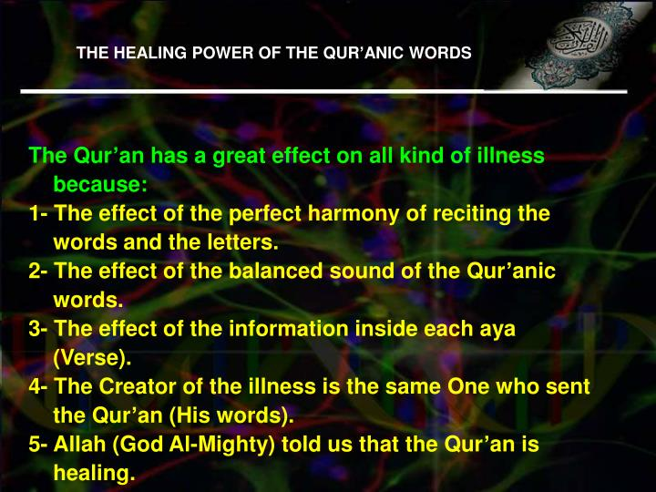 THE HEALING POWER OF THE QUR'ANIC WORDS