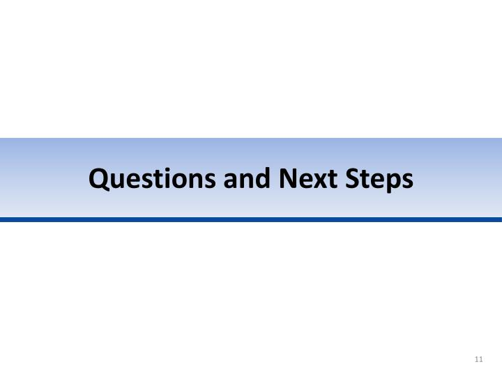 Questions and Next Steps